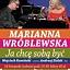 Marianna Wróblewska - Ja chcę sobą być, koncert urodzinowy