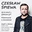 Czesław Śpiewa koncert