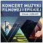 Visual Concert - Koncert muzyki filmowej i epickiej
