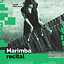 Marimba recital