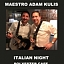ITALIAN NIGHT - John Abbagnale & maestro Adam Kulis LIVE !