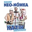 """Kabaret Neo-Nówka w nowym programie """"Kazik sam w domu"""""""