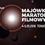 Majówkowy Maraton Filmowy/Temat: kosmos