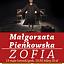 Małgorzata Pieńkowska - Zofia