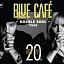 Blue Cafe - DOUBLE SOUL Tour
