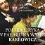 Polska liryka w Pałacu na Wyspie / Karłowicz