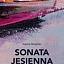Sonata jesienna autorstwa Ingmara Bergmana - premiera w Teatrze WARSawy