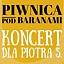Piwnica Pod Baranami - Koncert dla Piotra S