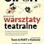 ON OFF NIEZALEŻNIE: warsztaty teatralne z Teatrem APART z Katowic