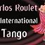 Carlos Roulet-La International Tango