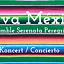 "¡Viva México"" Koncert w wykonaniu Ensamble Serenata Peregrina"