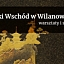 DALEKI WSCHÓD w WILANOWIE | warsztaty i spacery