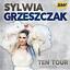 SYLWIA GRZESZCZAK - TEN TOUR
