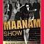 Maanam Show