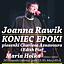 Joanna Rawik - Koniec epoki (Piosenki Edith Piaf i Aznavour'a)