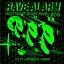 RAVE ALARM #59 Born To Be Wild