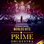 Prime Orchestra Sympho-Show WORLDS HITS