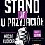 Stand-up Kalisz u Przyjaciół: Magda Kubicka