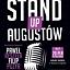 Stand-up Augustów - Bezczelnie śmieszni: Paweł Reszela, Filip Puzyr