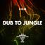 Dub to Jungle