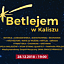 Betlejem w Kaliszu