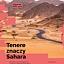 Tenere znaczy Sahara - wernisaż wystawy fotograficznej