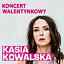 KASIA KOWALSKA - AYA TOUR - Walentynkowo