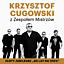 Krzysztof Cugowski z Zespołem Mistrzów