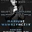 Koncert Mariusza Wawrzyńczyka