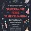 Superfajne ferie w Hevelianum