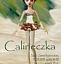 Calineczka - spektakl bajkowy dla dzieci