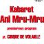 """Kabaret Ani Mru Mru """"Cirque de volaille!"""" - premiera"""