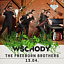 Wschody. The Freeborn Brothers