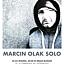 Marcin Olak koncert solo!