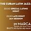 The Cuban Latin Jazz: Special Latino Night / Jam Session