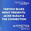 Vertigo Blues Night Presents: Jacek Baran & The Connection