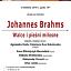 Walce i pieśni miłosne Johannesa Brahmsa