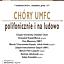Chóry UMFC - polifonicznie i na ludowo