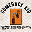 Comeback Kid+ No Turning Back