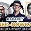 """Kabaret Neo-nówka w programie """"Żywot Mariana"""""""
