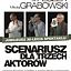 SCENARIUSZ DLA TRZECH AKTORÓW | 9.12.2019 Katowice