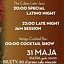 Special Latino Night / Late Night Jam Session / Cocktail Show