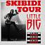 "LITTLE BIG ""Skibidi Tour"" - Gdańsk"