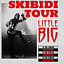 "LITTLE BIG ""Skibidi Tour"" - Kraków"