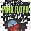 ANOTHER PINK FLOYD THE WALL SHOW 2019