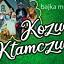 Kozucha Kłamczucha - Muzyczna Bajka Familijna