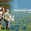 Wilanowski mikrokosmos | warsztaty przyrodnicze dla rodzin