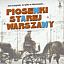 Piosenki Starej Warszawy