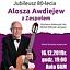 Alosza Awdiejew z Zespołem. Jubileusz 80-lecia.