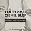 Ten Typ Mes & Emil Blef - Katowice